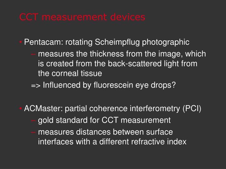 CCT measurement devices