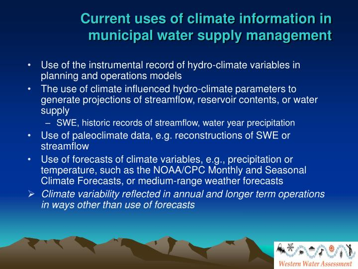Current uses of climate information in municipal water supply management