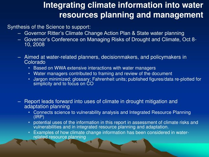 Integrating climate information into water resources planning and management