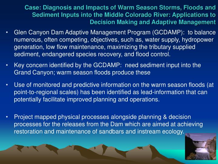 Case: Diagnosis and Impacts of Warm Season Storms, Floods and Sediment Inputs into the Middle Colorado River: Applications to Decision Making and Adaptive Management