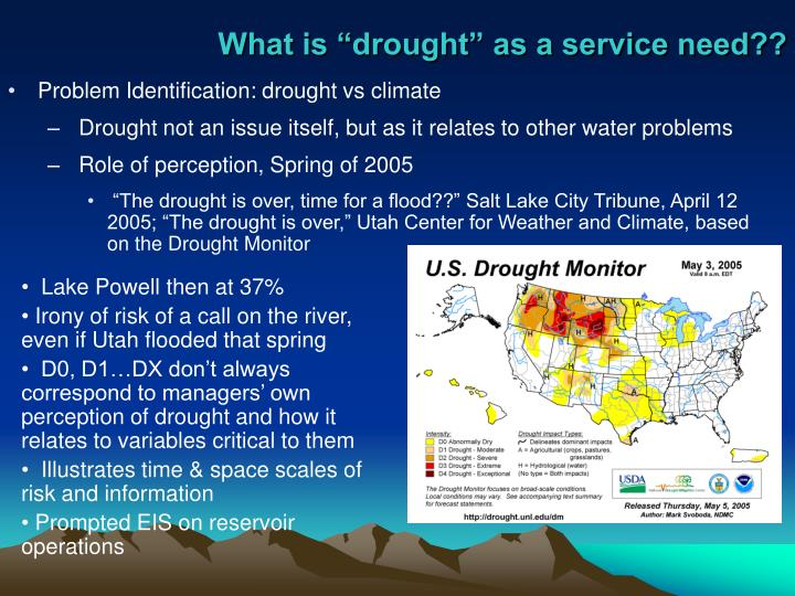 "What is ""drought"" as a service need??"