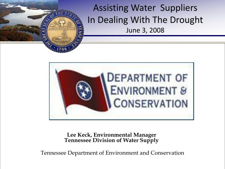 Assisting water suppliers in dealing with the drought june 3 2008