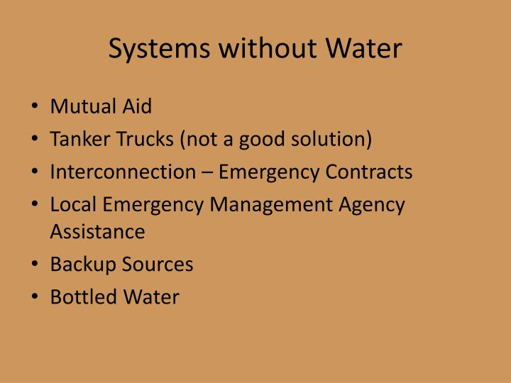 Systems without Water