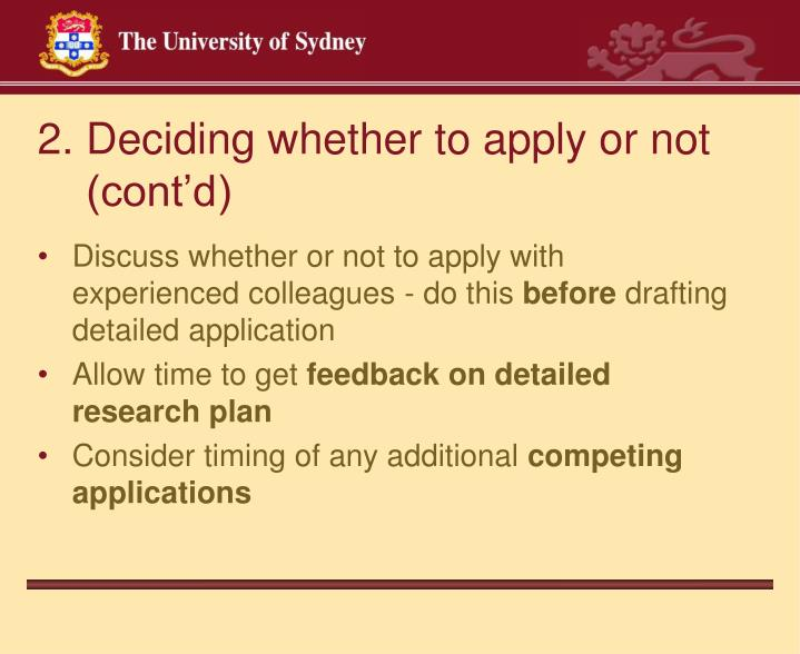 2. Deciding whether to apply or not
