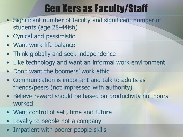 Gen Xers as Faculty/Staff