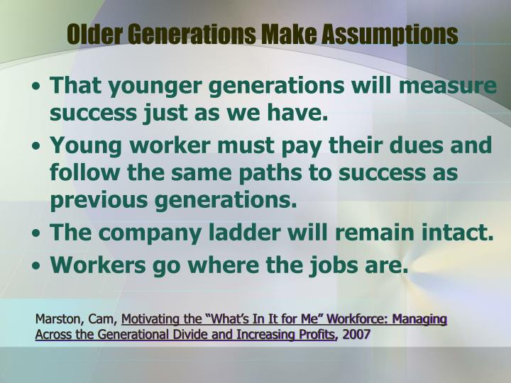 Older Generations Make Assumptions