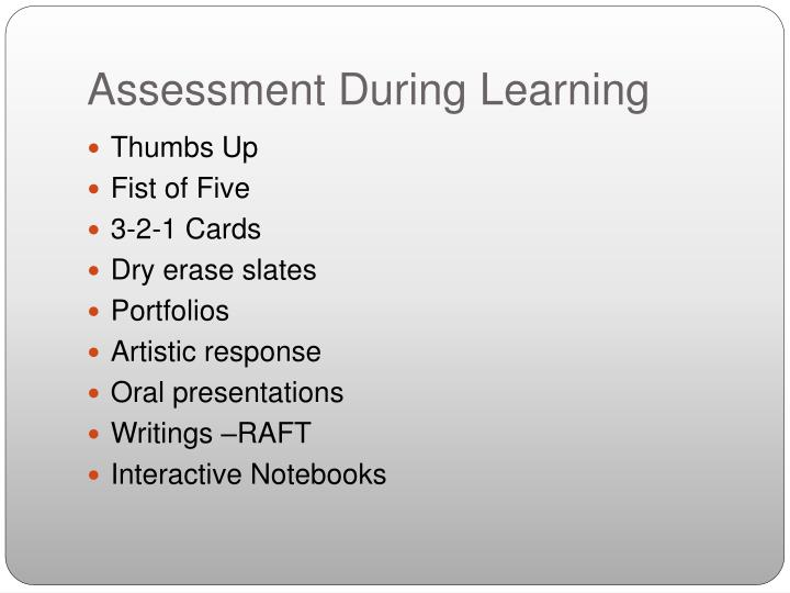 Assessment During Learning