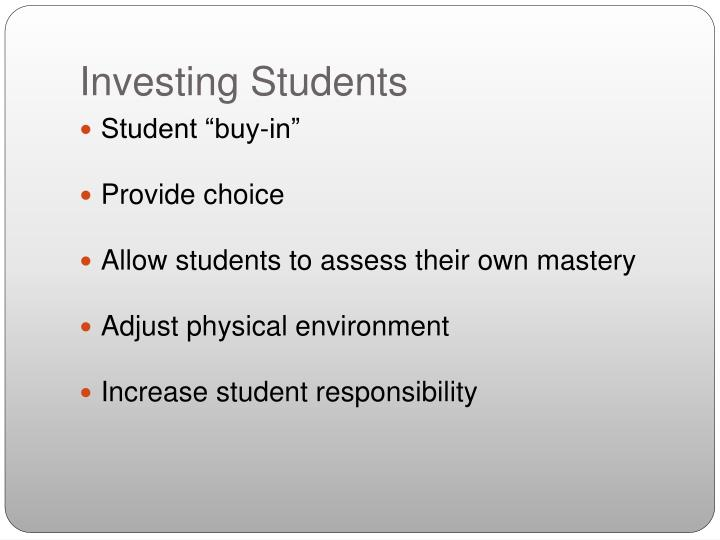 Investing Students