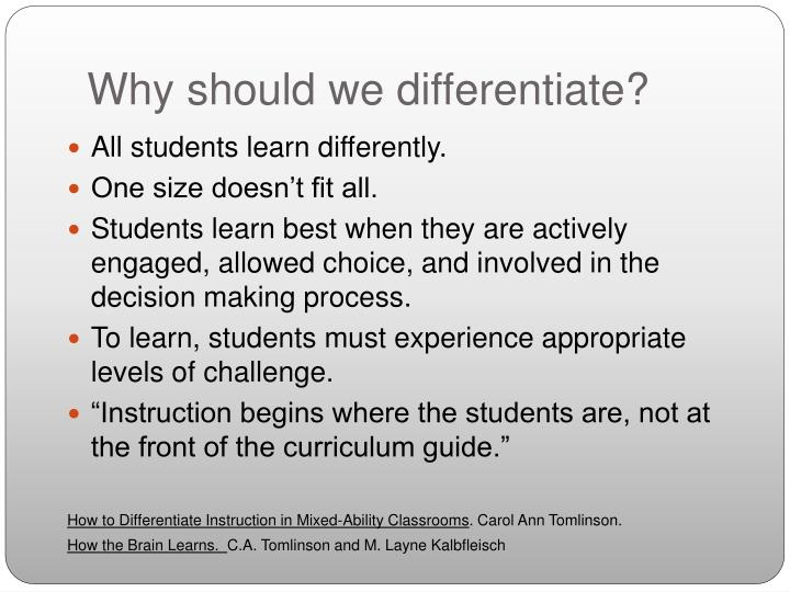 Why should we differentiate?
