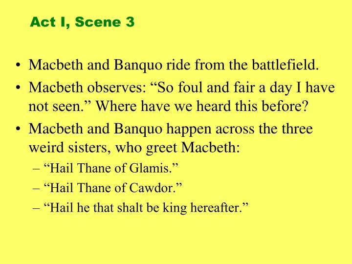 Act I, Scene 3