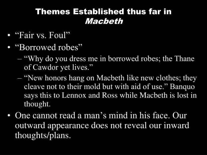 Themes Established thus far in