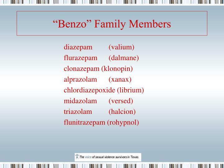 """Benzo"" Family Members"