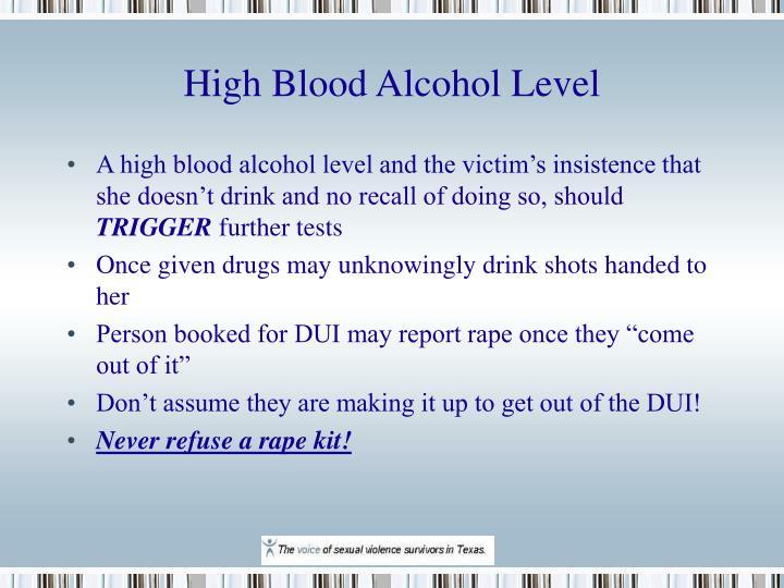 High Blood Alcohol Level