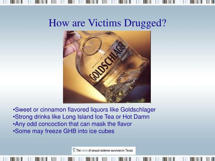 How are Victims Drugged?