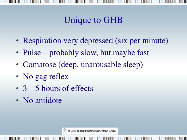 Unique to GHB