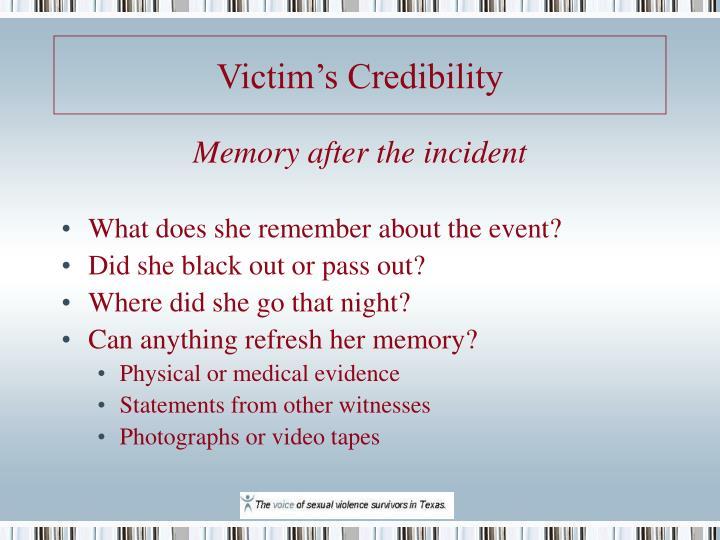 Victim's Credibility