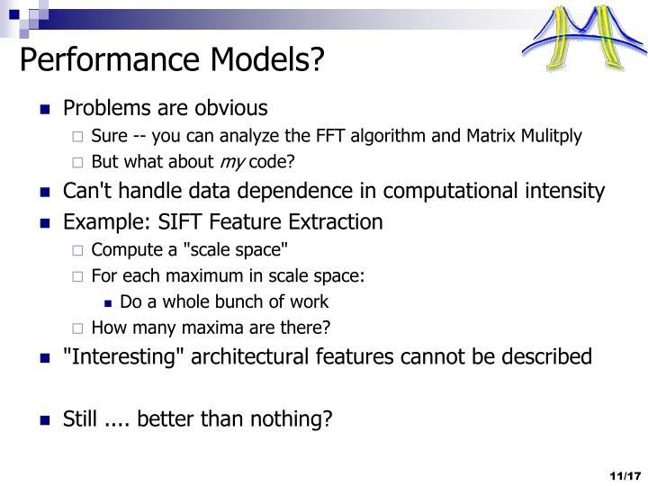 Performance Models?