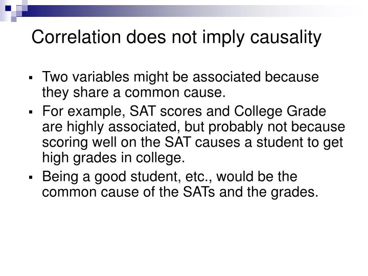 Correlation does not imply causality