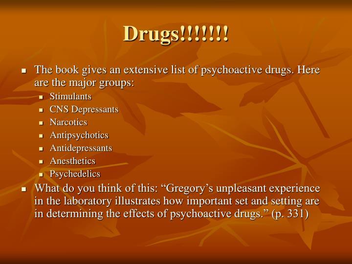 Drugs!!!!!!!