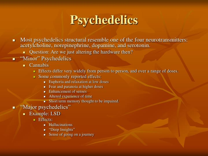 Psychedelics