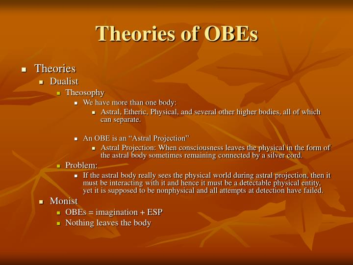 Theories of OBEs