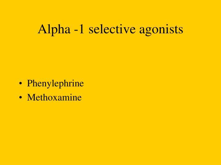 Alpha -1 selective agonists