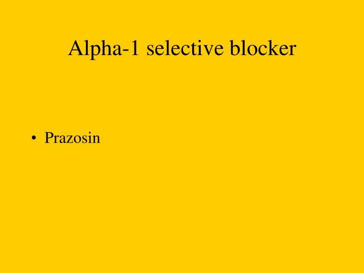 Alpha-1 selective blocker