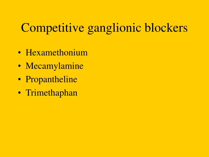 Competitive ganglionic blockers