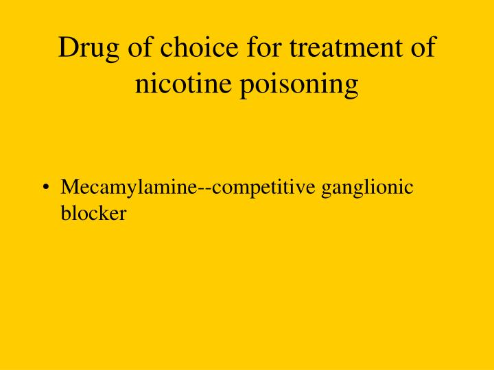 Drug of choice for treatment of nicotine poisoning