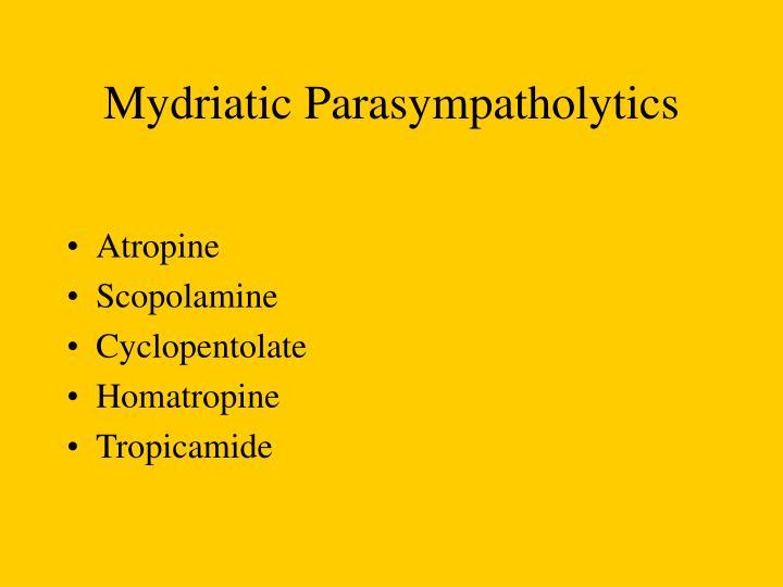Mydriatic Parasympatholytics