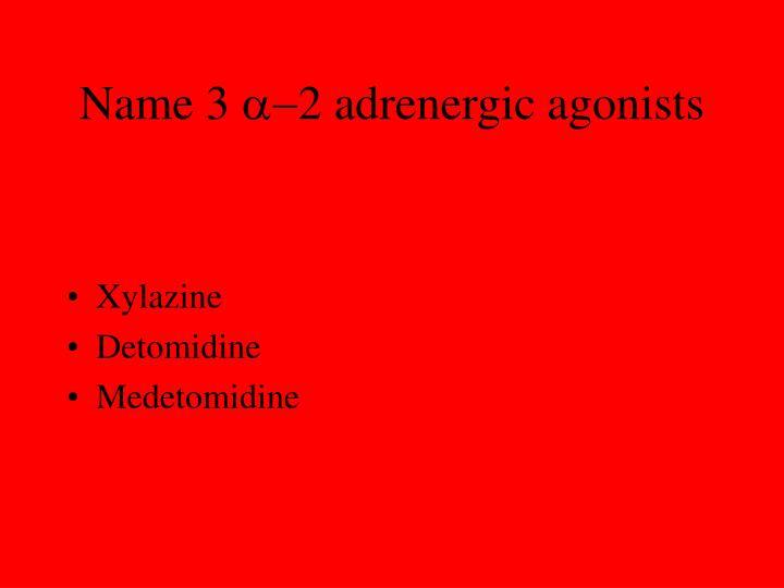 Name 3