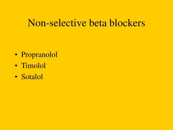 Non-selective beta blockers
