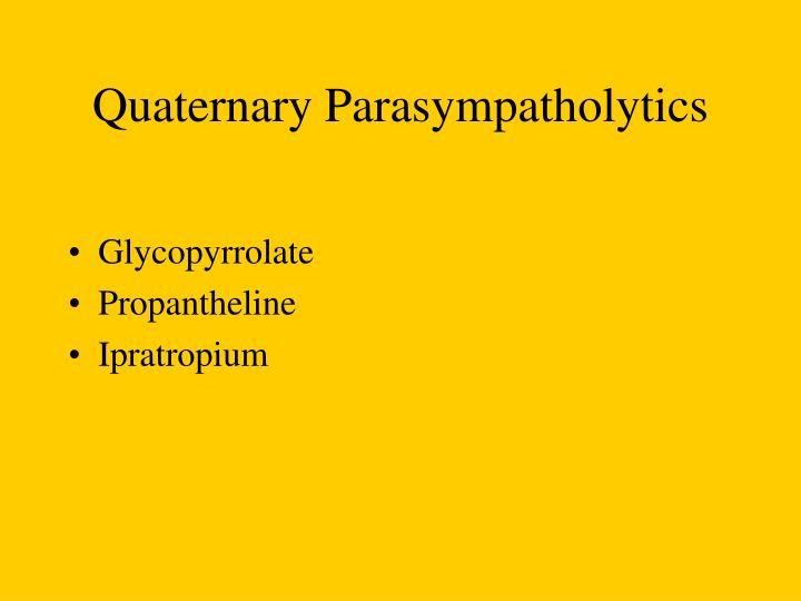 Quaternary Parasympatholytics