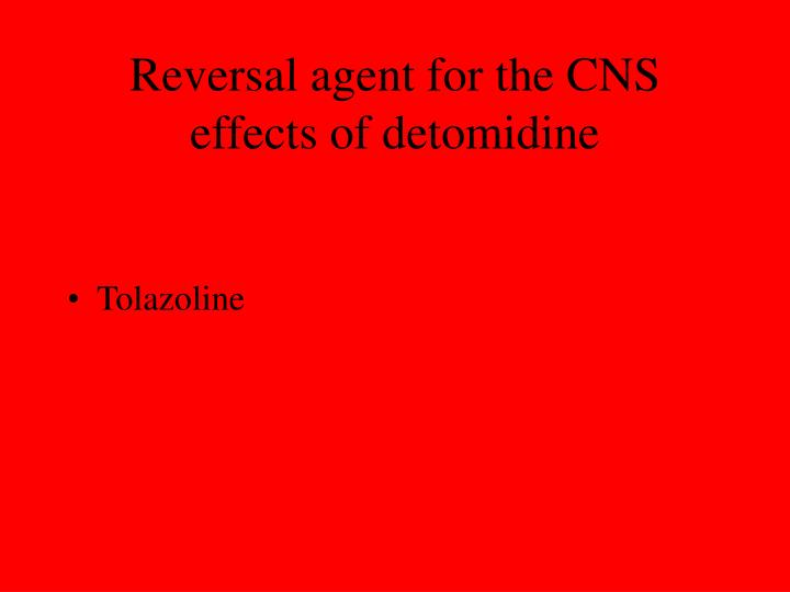 Reversal agent for the CNS effects of detomidine