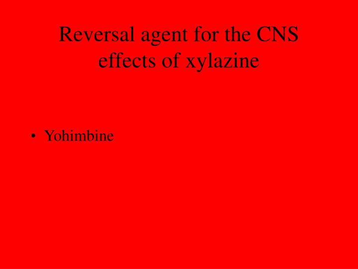 Reversal agent for the CNS effects of xylazine