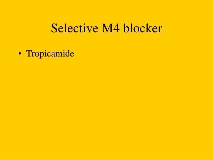 Selective M4 blocker
