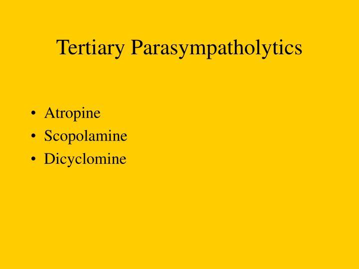 Tertiary Parasympatholytics