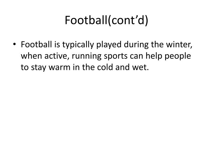 Football(cont'd)