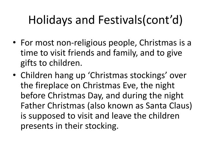 Holidays and Festivals(cont'd)