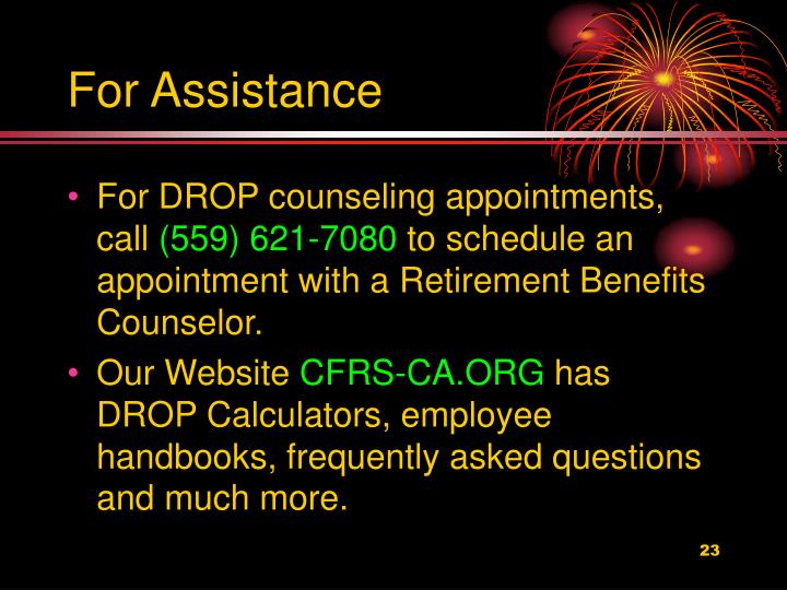 For Assistance