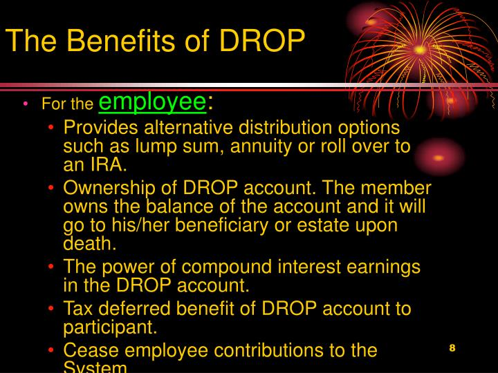 The Benefits of DROP