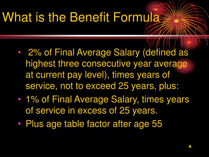 What is the Benefit Formula