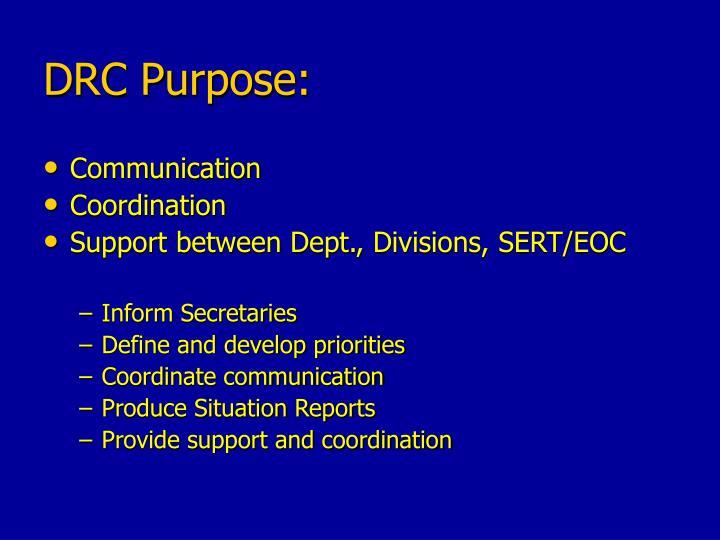 DRC Purpose:
