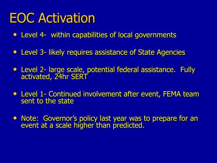 EOC Activation