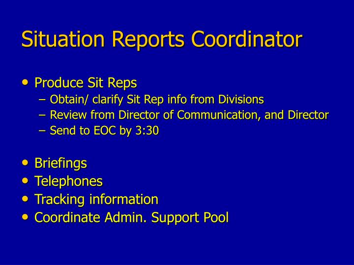 Situation Reports Coordinator