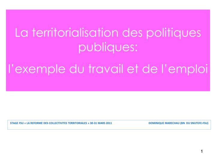La territorialisation des politiques publiques:
