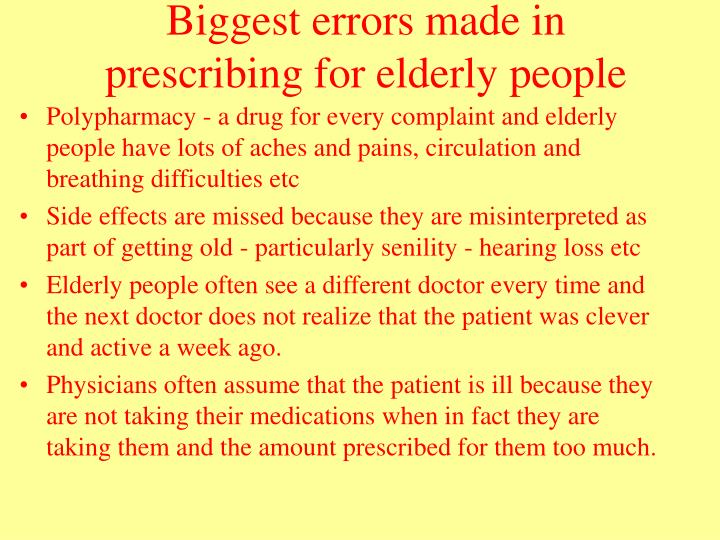 Biggest errors made in prescribing for elderly people