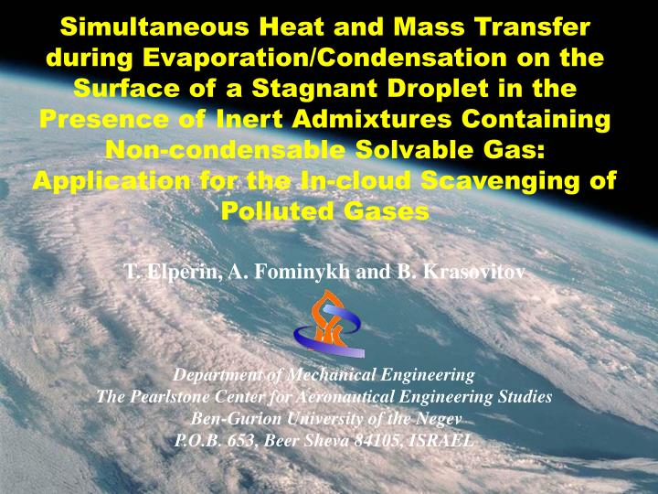 Simultaneous Heat and Mass Transfer during Evaporation/Condensation on the Surface of a Stagnant Dro...