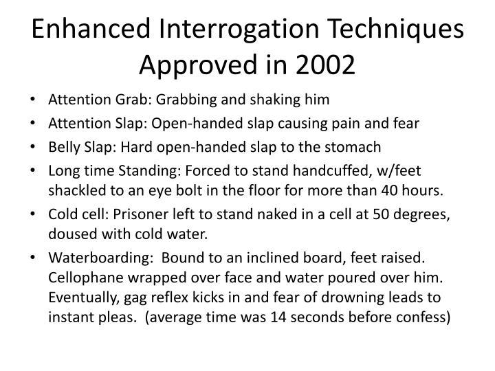 Enhanced Interrogation Techniques
