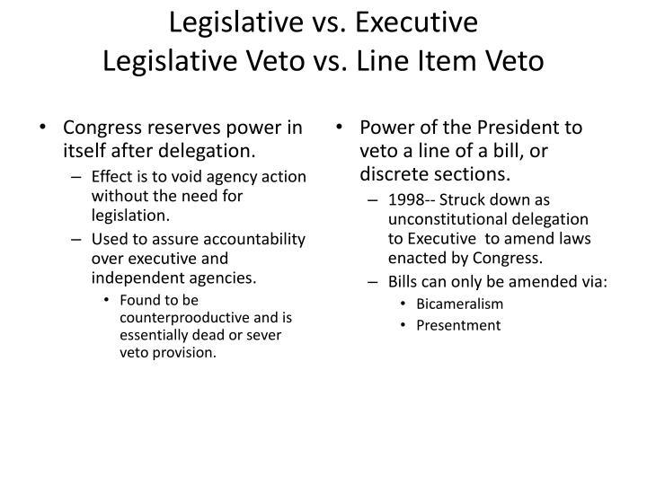 Legislative vs. Executive